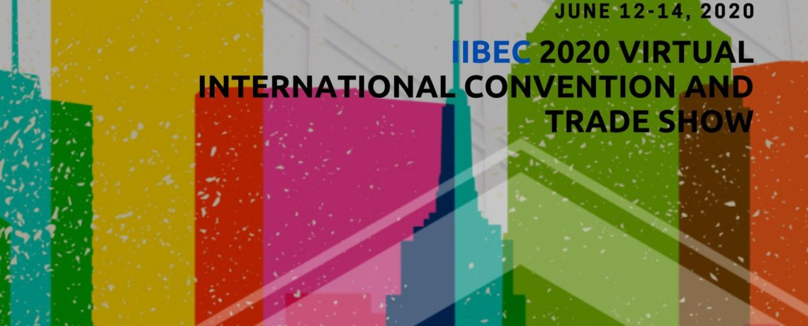IIBEC 2020 Virtual International Convention and Trade Show